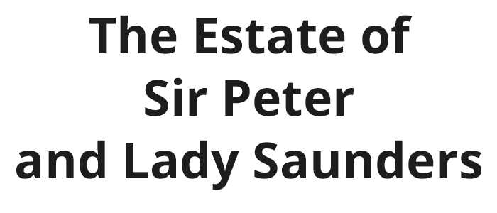 The Estate of Sir Peter and Lady Saunders